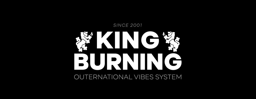 King Burning Sound System